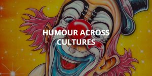 Humour Across Cultures