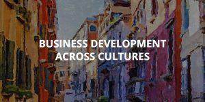 Business Development Across Cultures