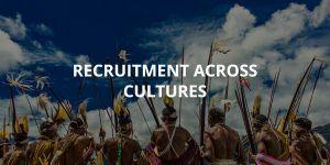 Recruitment Across Cultures
