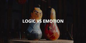 Logic vs Emotion